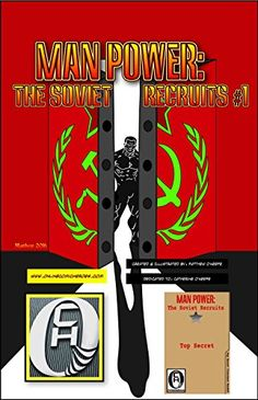 The cover of issue for Man Power: The Soviet Recruits. Red Books, Book 1, Reading Online, Cover Art, Novels, Comic Books, Hero, Comics, Author