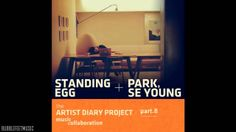 Standing Egg (스탠딩 에그) - 내게기대 (Feat. Park Se Young) [Digital Single - The...
