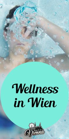 Entspanne in den Wiener Wellness-Hotspots Restaurant Bar, Wellness Spa, Hotels, Vienna, Dream Big, Austria, Massage, Things To Do, Road Trip