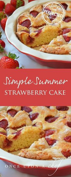 Are you ready for this easy simple Summer Strawberry Cake home made from scratch? This whips up in 15 minutes and tastes divine! #strawberrycake #simplesummerstrawberrycake #summerberry #testedandperfected #dessertrecipes
