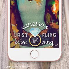 Custom Bachelorette Party Snapchat Geofilter | Personalized Wedding Geofilter | Bridal Shower, Engagement | Last Fling Before the Ring