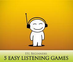 5 Easy Listening Games for ESL Beginners