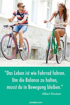 Das Leben ist wie Fahrrad fahren...