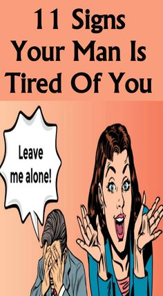 11 Signs Your Man Is Tired Of You Relationshipss is part of Best relationship advice Loading It is generally believed that good relationships involve periodic quarrels Nevertheless, all quarrel - Best Relationship Advice, Healthy Relationships, Marriage Advice, Biblical Marriage, You Left Me, Bad Mood, Your Man, When You Can, Alternative Medicine