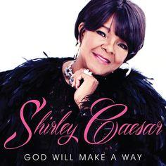 Shirley Caesar - God Will Make A Way (AUDIO) - YouTube