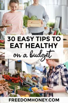 Eating healthy doesn't have to be expensive! These 30 Simple Tips to Eat Healthy on a Budget will teach you how to eat the best fresh and delicious foods on a dime! 30 Easy Ways to Eat Healthy on a Budget - Freedom Honey Ways To Eat Healthy, Healthy Recipes On A Budget, Healthy Eating Habits, Great Recipes, Whole Food Recipes, Frugal Recipes, Amazing Recipes, Keto Recipes, Healthy Living