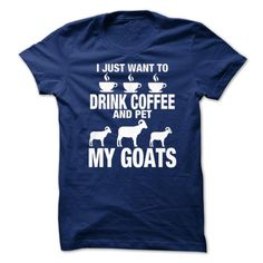 (Tshirt Awesome T-Shirt) LTD DRINK COFFEE AND PET MY GOATS Coupon Best Hoodies, Funny Tee Shirts