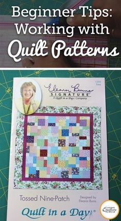 I remember when I first began quilting, I had such great expectations of what I could do. The true fact of the matter was however, I needed to learn the ins and outs of quilting first. I needed to learn how to choose my fabric, what tools and supplies I would need, what my seam allowance should be, how to choose and read a pattern, and so on.