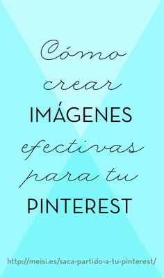 Cóno crear imágenes efectivas para tu Pinterest. http://meisi.es/saca-partido-a-tu-pinterest/    #pinterest  #diseño #phooshop #design #graphicdesign #diseñografico  ❥Teresa Restegui http://www.pinterest.com/teretegui/ ❥