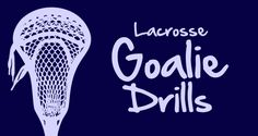 Lacrosse drills for goalkeepers! http://www.toplacrossedrills.com/lacrosse-goalie-drills/ Just what I needed!