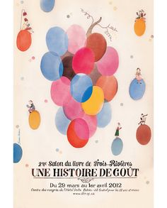 fantastic poster for 24th Salon Du Livre de Trois-Rivieres by illustrator Janice Nadeau