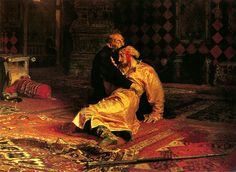 Ivan the Terrible and His Son Ivan on November 16th, 1581, by Ilya Repin. Ivan the Terrible killed his son in a fit of rage. This image haunts me.