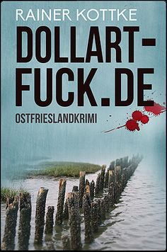Dollart-fuck.de Rainer Kottke Talin.net coverdesign
