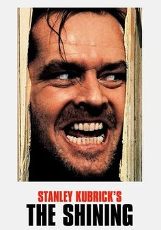 The Shining.  Have never seen this movie because I was so creeped out by the book.  But gonna read the book again one of these days!