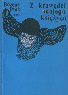 """""""Z krawędzi mojego księżyca"""" Bożena Ptak Cover by Krystyna Jachniewicz Published by Wydawnictwo Iskry 1980"""