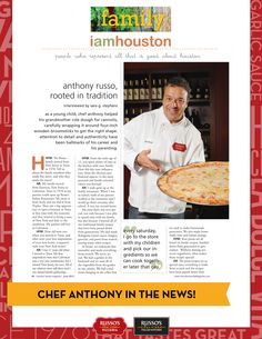 Chef Anthony Russo was featured in the I Am Houston column in Houston Family Magazine​!