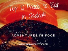 When visiting Osaka, I think it is important to allow yourself enough time to eat. These are just 10 of the best foods to eat in Osaka.