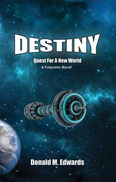 Destiny - Kairos 2091 : Announcing: Destiny - A Quest For A New World
