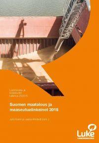 Suomen maatalous ja maaseutuelinkeinot 2015