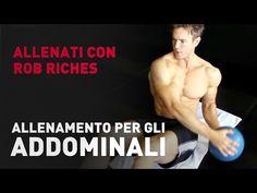 Allenamento per gli Addominali con Rob Riches | Prozis - YouTube