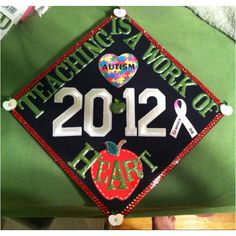 My grad hat... Perfect for a future teacher :-)