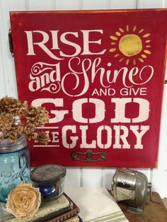 Rise and Shine Give God the Glory sign wall by ThePaddockPorch, $40.00