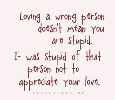 12 Best Loving The Wrong Person Images Words Quotes Inspiring