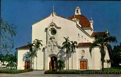 First School & Church - St. Theresa's Church Of The Little Flower Coral Gables Florida - First Communion here