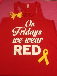 On Fridays me and Jose (and family) should do this!! It will give me something to look forward to knowing everybody's wearing red and supporting me at the same time!