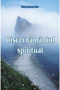 Discernământul Spiritual Watchman Nee