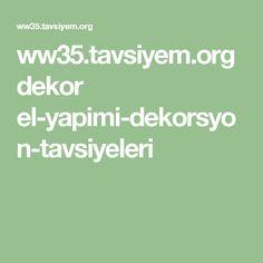 ww35.tavsiyem.org dekor el-yapimi-dekorsyon-tavsiyeleri