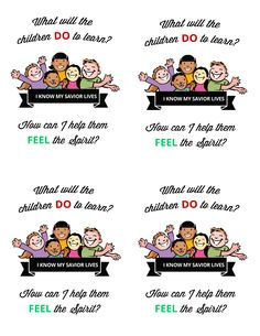 What will the children DO to learn? Easy printable for teacher training or just as a reminder in Primary.
