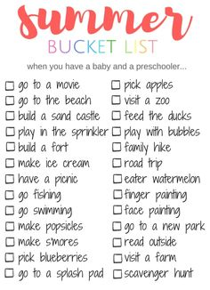 Summer Bucket List... things to do when you have a baby and preschooler. Great list of activities that work for both ages, get the whole family in on Summer fun.