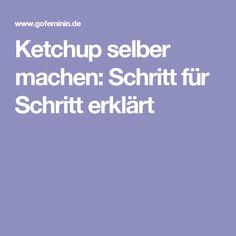 Ketchup selber machen: Schritt für Schritt erklärt