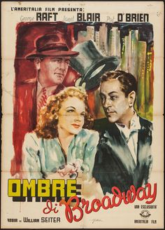 Broadway (1942) Stars: George Raft, Pat O'Brien, Janet Blair, Broderick Crawford, Marjorie Rambeau, Anne Gwynne, S.Z. Sakall ~ Director: William A. Seiter (Italian Poster)