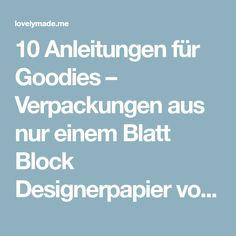 10 Anleitungen für Goodies – Verpackungen aus nur einem Blatt Block Designerpapier von Stampin' Up!
