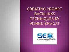 Creating Prompt Backlinks techniques by Vishnu Bhagat by bhagatvishnu via authorSTREAM