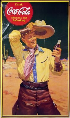 The drink soda on old publicity of the #CocaCola up #Cowboy ||| #TheCocaCola ...