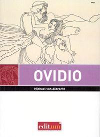 Ovidio : Una introducción / Michael von Albrecht ; traducción del alemán por Antonio Mauriz Martínez - Murcia : Universidad de Murcia, Servicio de Publicaciones, 2014