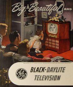 GE Big Television Ad I love this ad. Vintage Tv, Posters Vintage, Retro Poster, Poster Ads, Vintage Prints, Vintage Stuff, Vintage Candy, Old Advertisements, Retro Advertising