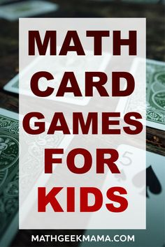 Math Card Games for Kids - an amazing resource for all math teachers - easy math games for all ages - and you just need a deck of cards! You'll get 40 math card games that cover a wide range of math skills Easy Math Games, Math Card Games, Kindergarten Math Games, Card Games For Kids, Math For Kids, Teaching Math, Teaching Tips, Math Lessons, Math Skills