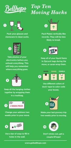 Top ten moving hacks in infographic form. For more like this check our site www.getbellhops.com