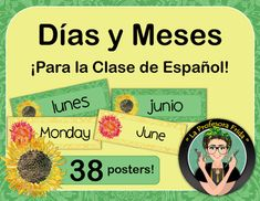 A classroom set of POSTERS to help your students remember how to say days and months in Spanish! There are 38 posters in this set!   19 in SPANISH and 19 English translations.  There is also a student handout included with each of these words and phrases.This poster set can be used as a visual aid and  reminder! This set includes all of the days of the week and months of the year! La Profesora Frida, TeachersPayTeachers