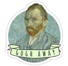 """""Gogh Away"" (Vincent Van Gogh)"" Stickers by klutterschmidt Pop Stickers, Tumblr Stickers, Printable Stickers, Vincent Van Gogh, Glitch Art, Aesthetic Stickers, Sticker Design, Overlays, Doodles"