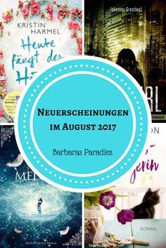 Neuerscheinungen im August 2017 #2 Entdeckt Buch-Neuheiten auf meinem Blog!