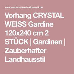Vorhang CRYSTAL WEISS Gardine 120x240 cm 2 STÜCK | Gardinen | Zauberhafter Landhausstil
