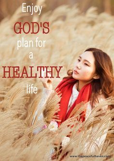 Check out what the Bible says about healthy living...some great stuff here!
