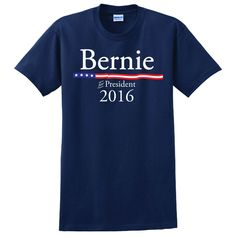 Bernie Sanders For President 2016 Men's T-shirt (X-Large). Bernie Sanders Shirt. Democrat. Election. Feel the Bern. Bernie Sanders T Shirt.