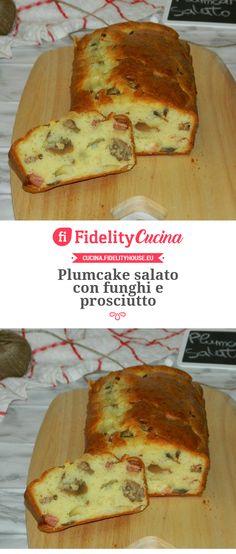 Plumcake salato con funghi e prosciutto