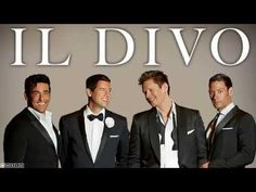The Greatest Hits( Deluxe Version) Il Divo || The Best Songs Of Il Divo All Time In One - YouTube